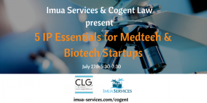 5 IP Essentials for Medtech & Biotech Startups @ Cogent Law Group  | Washington | District of Columbia | United States