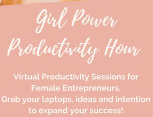 Female Entrepreneur Collaborative Power Hour @ Virtual