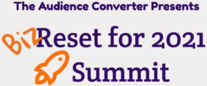 Biz Reset for 2021 Summit @ Online
