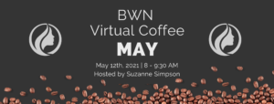 BWN Virtual Coffee Meetup (Balto. Metro) @ Virtual | Clarksville | Maryland | United States